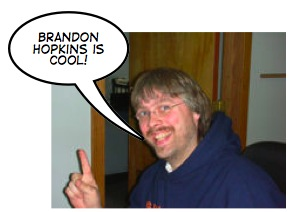 "Jim Boykin says, ""Brandon Hopkins is cool!"""